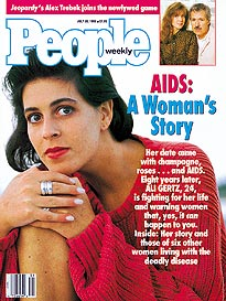 Alison Gertz on the basis of what she was told, believed that she had contracted HIV is one bout of sex six years before she was diagnosed HIV positive in 1988 at the age of 22.  The unfortunate girl became an activist on behalf of the tall medical tale she had been sold, and died after four years of being given AZT (which had to be stopped when she developed too severe a reaction) and DDI.   If only she had been born later, she might have been a little more skeptical about the claims of her doctors that HIV could be transmitted so easily, since the current most optimistic estimate is that it is successfully transmitted in only one in a thousand heterosexual bouts.